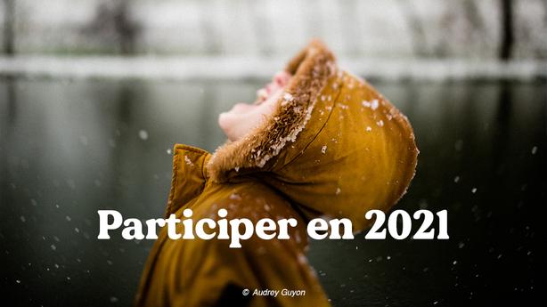 Participer en 2021
