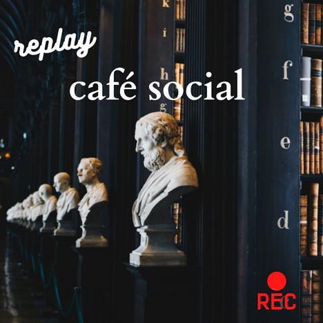 Café social du 14 janvier disponible en replay ici