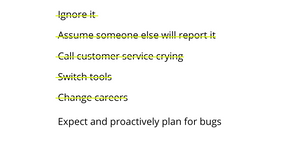 Planning for Bugs
