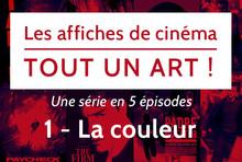 Les affiches de cinéma, tout un art !   (Épisode 1)
