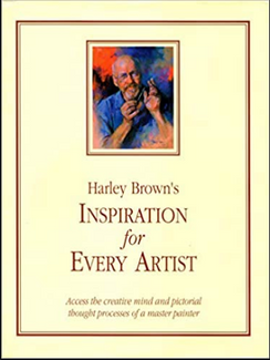 Harley Brown's Inspiration for Every Artist
