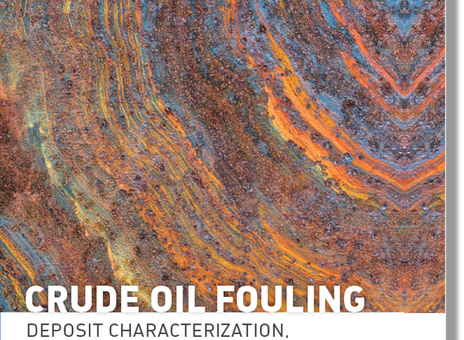 Crude Oil Fouling, Deposit Characterization, Measurements, and Modeling