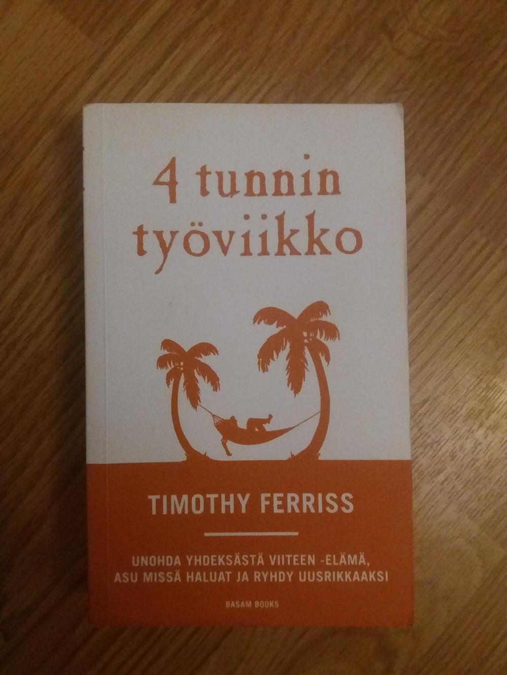 Timothy Ferriss: 4 tunnin työviikko