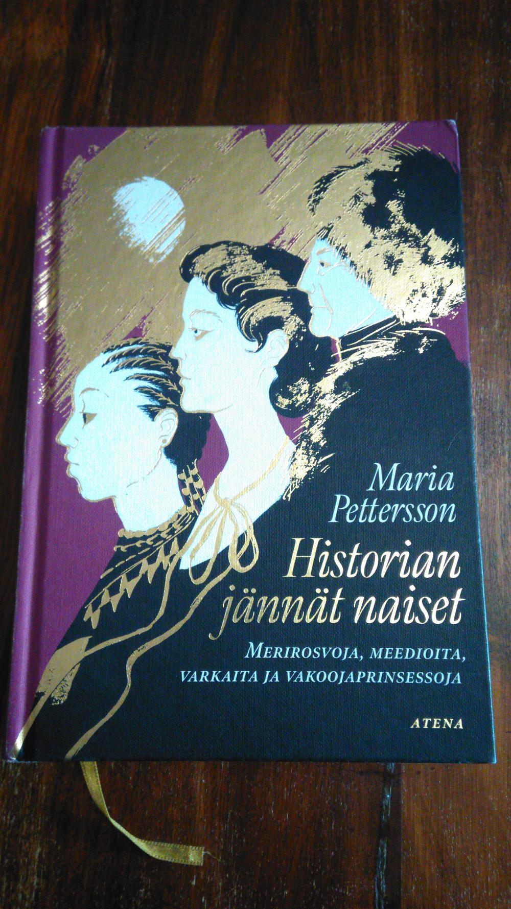 Maria Pettersson: Historian jännät naiset