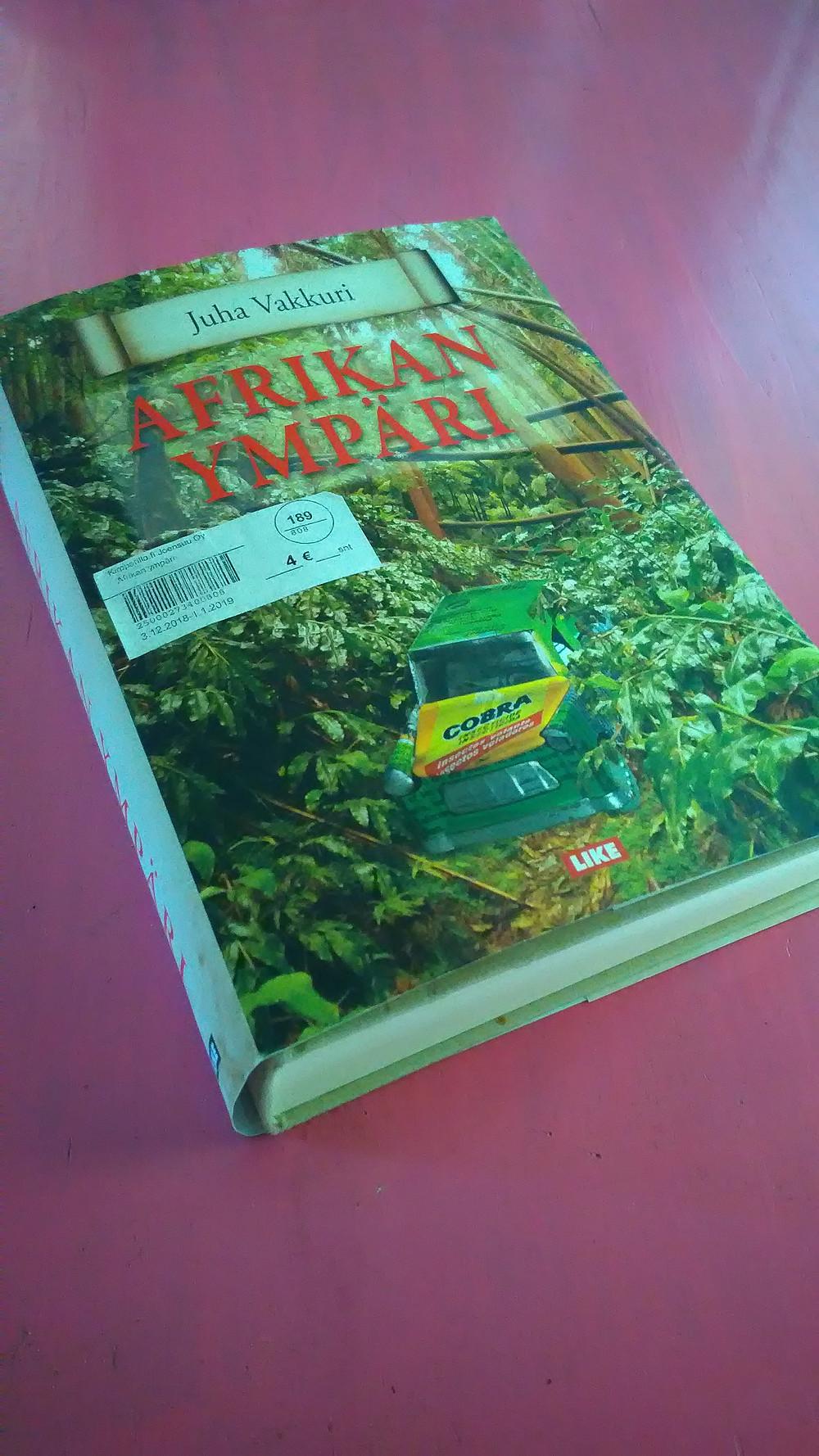 Juha Vakkurin eloisaa tekstiä Afrikassa matkaamisesta on ilo lukea.
