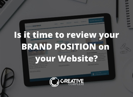 Is it time to review your brand position on your website?