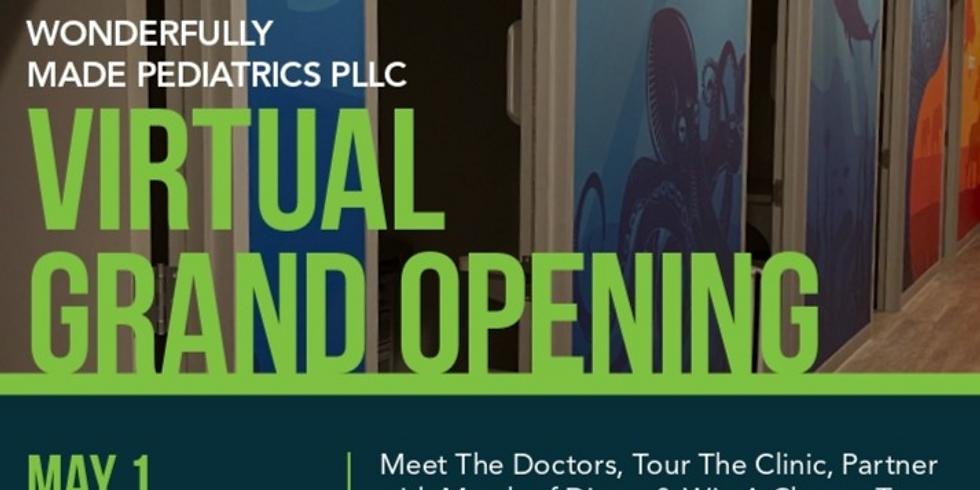 Wonderfully Made Pediatrics PLLC Virtual Grand Opening