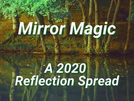 Mirror Magic: A 2020 Reflection Spread