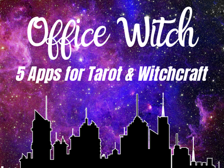 Office Witch: 5 Great Tarot & Witchy Apps