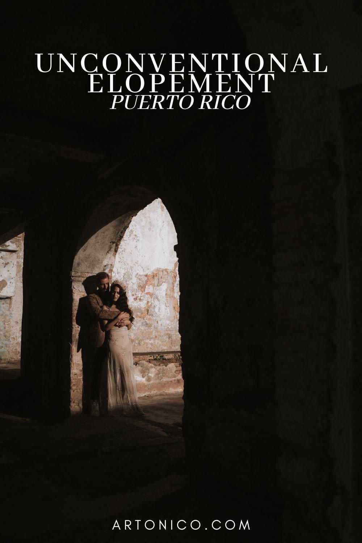 Unconventional elopement San Juan puerto rico