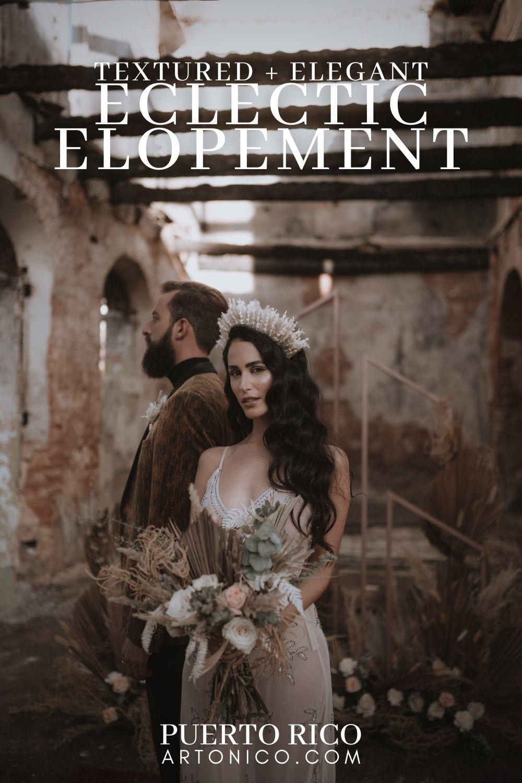 Textured eclectic elopement puerto rico