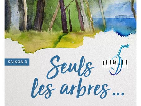 """""""Seuls les arbres ..."""" Récital Poétique. En novembre 2020. Saison 3 de PAROLES de MEDITERRANEE"""