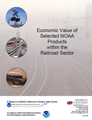 Economic Value of Selected NOAA Products within the Railroad Sector