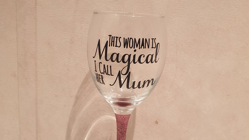 SALE Magical Mum Wine Glass