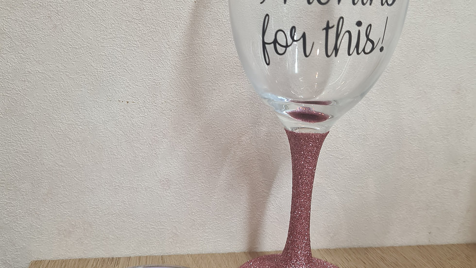 SALE Waited 9 Months Wine Glass