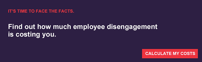 Find out how much employee disengagement