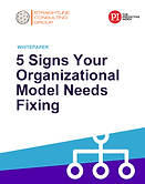 5 Signs Your Organizational Model Needs