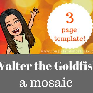 Walter the Goldfish | Mosaic Template