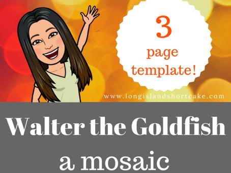 Walter the Goldfish   Mosaic Template