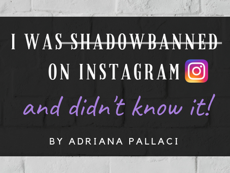 I Was Shadowbanned on Instagram and Didn't Know It!