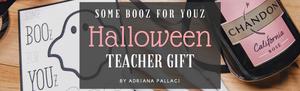 BOOz for YOUz Halloween Teacher Gift -  banner