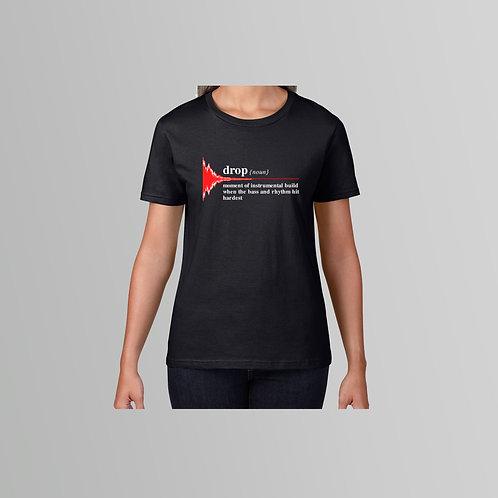 Defined Ltd Edition Drop Ladies T-Shirt