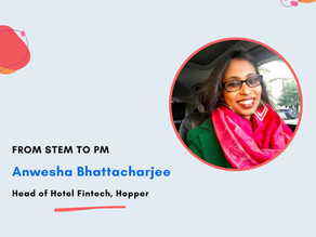 Untold Stories in Tech with Anwesha Bhattacharjee: From STEM to PM