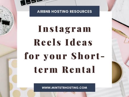 Instagram Reels Ideas for your Short-term Rental