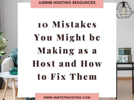 10 Mistakes You Might be Making as a Host and How to Fix Them