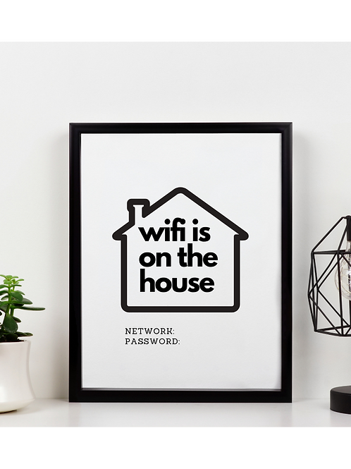 Wifi is on the House