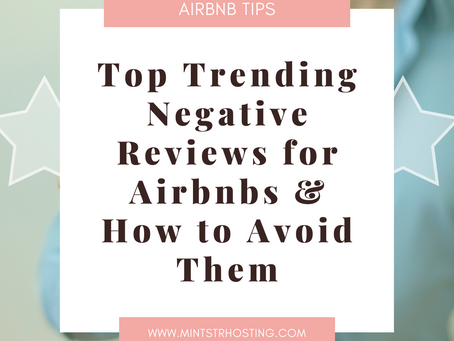 Top Trending Negative Reviews for Vacation Rentals & How to Avoid Them