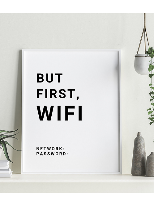 But First, Wifi