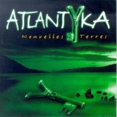 Nouvelles terres - Atlantyka