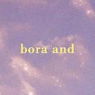 BORA AND