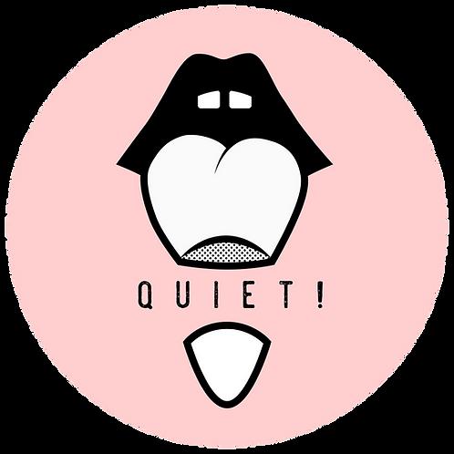 Pink QUIET! Button
