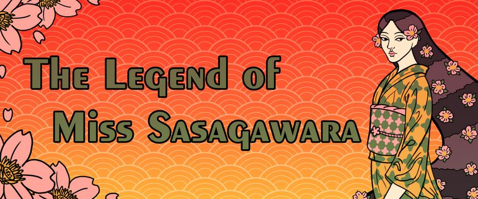 "A Short Reflection on ""The Legend of Miss Sasagawara"""
