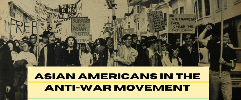 Asian Americans in the Anti-War Movement