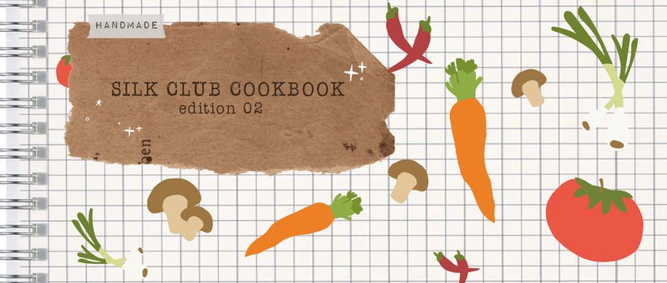 Silk Cookbook: Edition 02