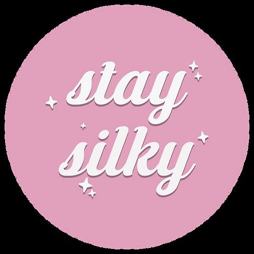 Stay Silky Sticker