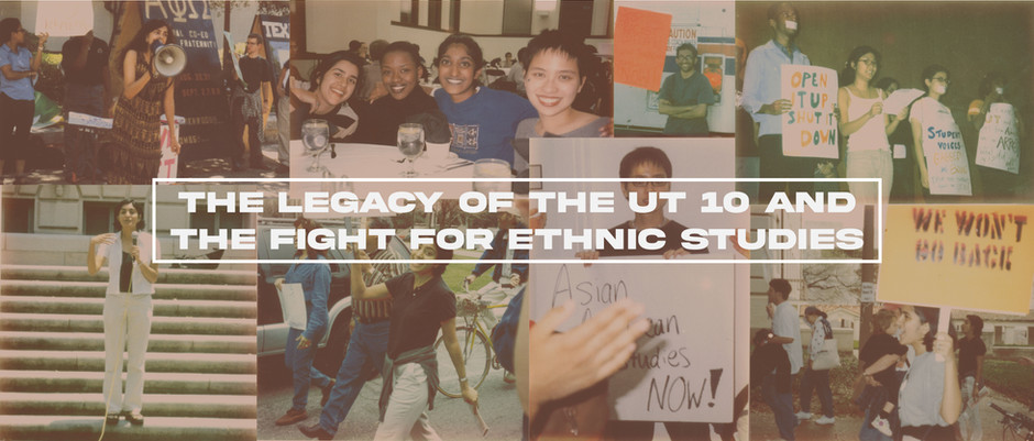 The Legacy of the UT 10 and the Fight for Ethnic Studies