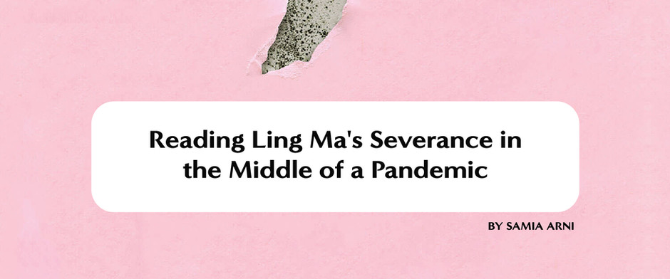 Reading Ling Ma's Severance in the Middle of a Pandemic