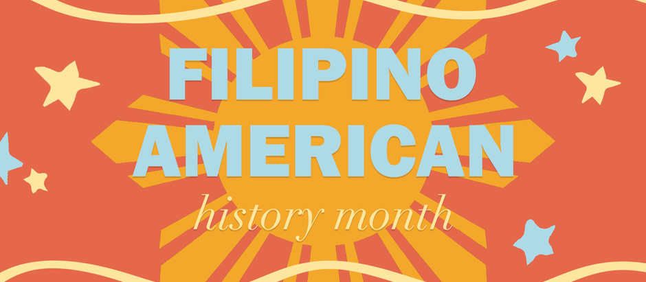 In Honor of Filipino American History Month