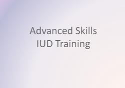 Advanced Skills IUD Training