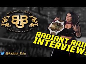 Radiant Rain appearing on Big Gold Belt Podcast