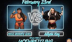 Miss Honey Girl vs Allysin Kay at Unify