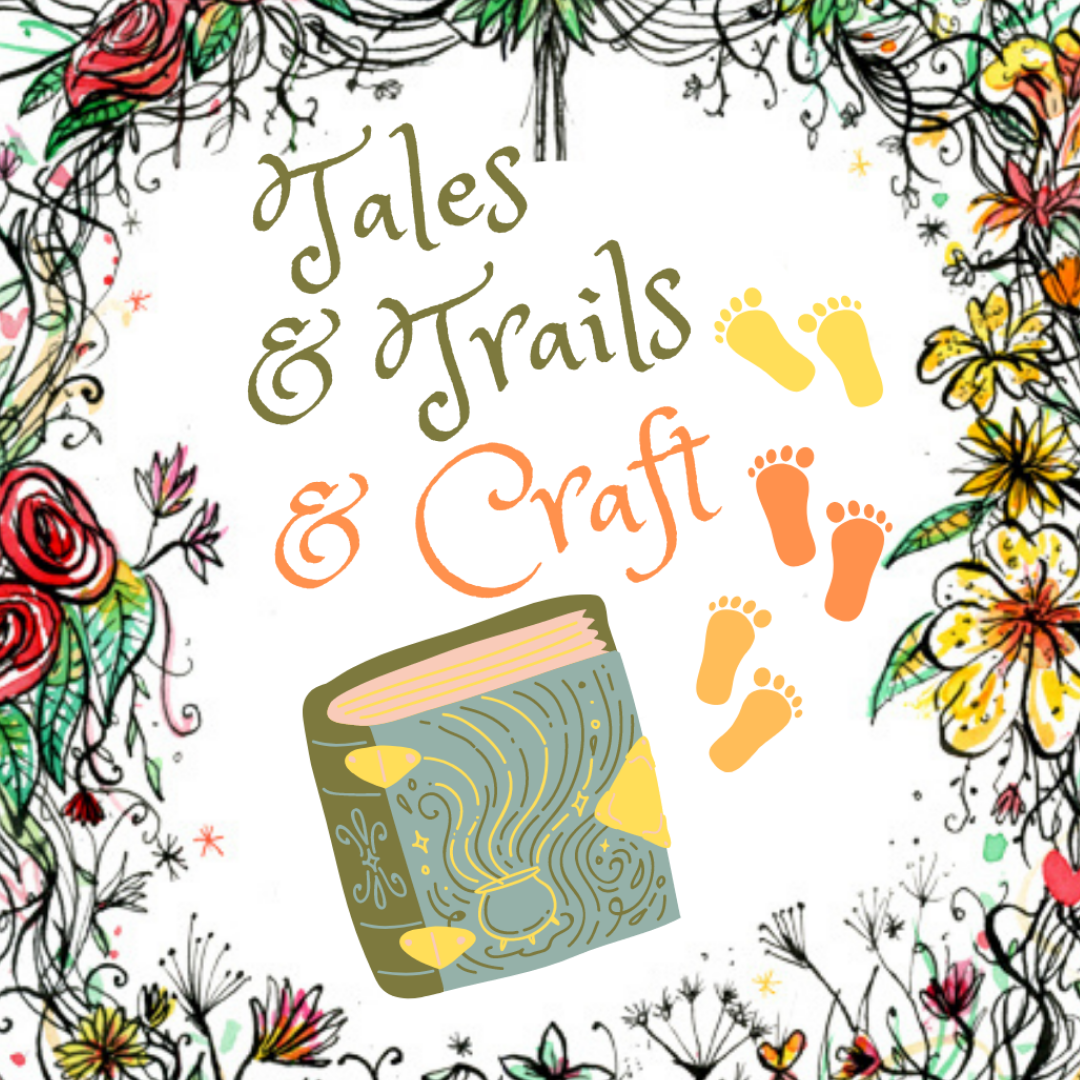 SUMMER SPECIAL Tales & Trails & Craft