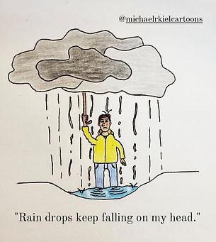gag cartoon rain drops keep falling on m