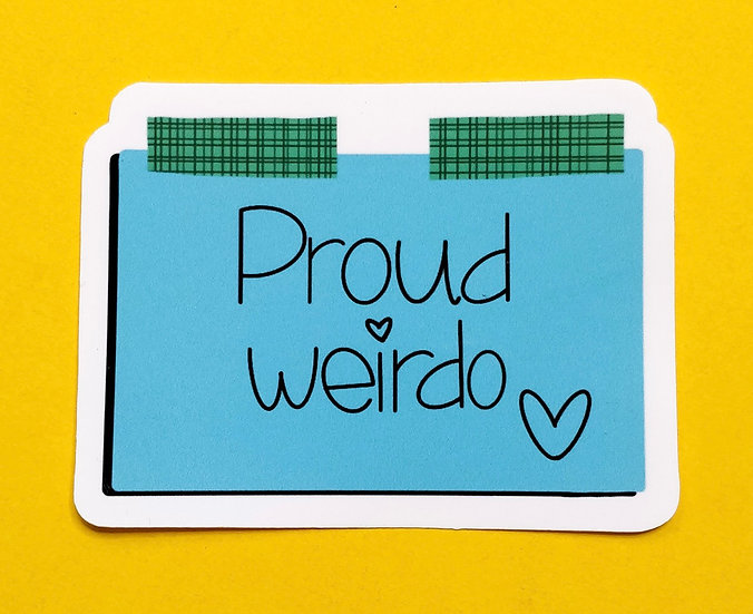 Proud Weirdo Gloss Vinyl Sticker