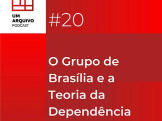 O Grupo de Brasília e a Teoria da Dependência