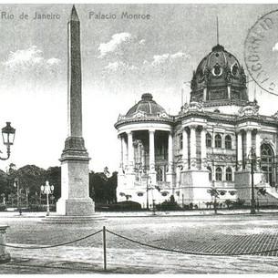 O projeto de nação brasileira que demoliu o Palácio Monroe